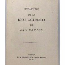 Libros de segunda mano: ESTATUTOS DE LA REAL ACADEMIA DE SAN CARLOS (FACSÍMIL). Lote 104020743