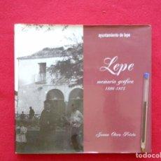 Libros de segunda mano: TODO FOTOGRAFIAS LEPE MEMORIA GRAFICA 1886 1975 24 CMS 1500 GRS 246 PGS . Lote 104042031