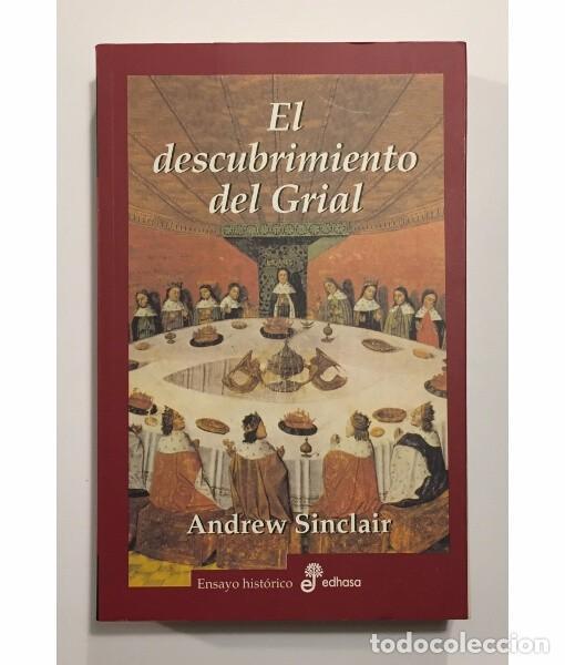 EL DESCUBRIMIENTO DEL GRIAL. LA VERDADERA HISTORIA (Libros de Segunda Mano - Pensamiento - Otros)