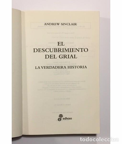 Libros de segunda mano: EL DESCUBRIMIENTO DEL GRIAL. LA VERDADERA HISTORIA - Foto 2 - 104050227