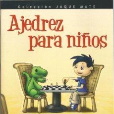 Libros de segunda mano: AJEDREZ PARA NIÑOS – MURRAY CHANDLER Y HELEN MILLIGAN. Lote 104055951