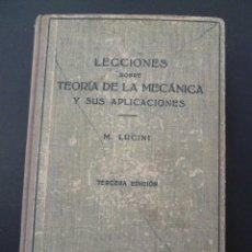 Libros de segunda mano: LECCIONES SOBRE TEORIA DE LA MECANICA Y SUS APLICACIONES. Lote 104069251