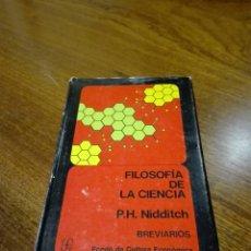 Libros de segunda mano: FILOSOFÍA DE LA CIENCIA. P.H. NIDDITCH. Lote 104095768