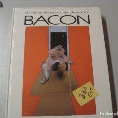 Libros de segunda mano: BACON GRANDES PINTORES DEL SIGLO XXGLOBUS GRAN FORMATO5,70. Lote 104098123