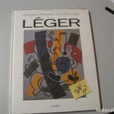 Libros de segunda mano: LEGERGRANDES PINTORES DEL SIGLO XXGLOBUS GRAN FORMATO6,10. Lote 104098179