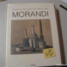 Libros de segunda mano: MORANDIGRANDES PINTORES DEL SIGLO XXGLOBUS GRAN FORMATO11,80. Lote 104098355
