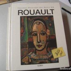 Libros de segunda mano: ROUAULTGRANDES PINTORES DEL SIGLO XXGLOBUS GRAN FORMATO6,00. Lote 104098487