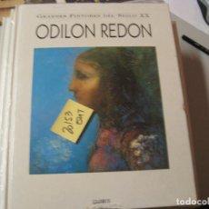 Libros de segunda mano: ODILON REDON GRANDES PINTORES DEL SIGLO XXGLOBUS GRAN FORMATO TAPA ROTA15,40. Lote 104098615