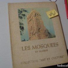 Libros de segunda mano: LES MOSQUEES EN ALGERIE COLLECTION ART E CULTURETELA ILUSTRADO FRANCES21,00. Lote 104098703