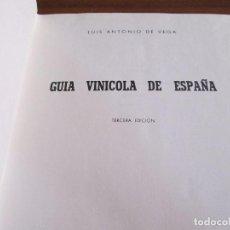 Libros de segunda mano: GUÍA VINÍCOLA DE ESPAÑA -- LUIS ANTONIO DE VEGA. Lote 104100687