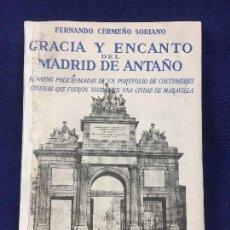 Libros de segunda mano: GRACIA ENCANTO MADRID ANTAÑO ESTAMPAS POLICROMADAS COSTUMBRES ESCENAS CIUDAD MADRID 1953. Lote 139598677