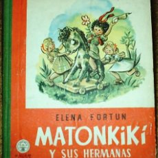 Libros de segunda mano: MATONKIKI Y SUS HERMANAS-AGUILAR 1954-TAPA DURA- LECTURAS JUVENILES Nº 11-LEER TODO. Lote 104164403