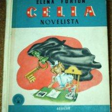 Libros de segunda mano: CELIA NOVELISTA-AGUILAR 1961-TAPA DURA- LECTURAS JUVENILES Nº 3-. Lote 104166383