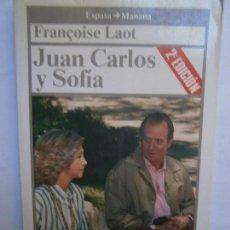 Libros de segunda mano: LIBROS POLITICA TRANSICION - JUAN CARLOS Y SOFIA FRANCOISE LAOT ESPASA CALPE 1987. Lote 104181163