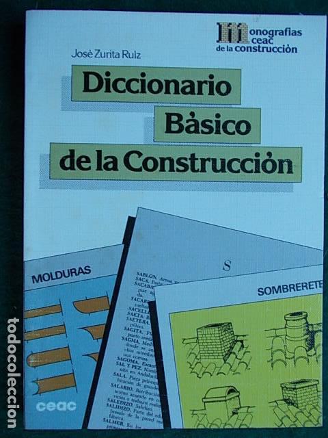 DICCIONARIO BÁSICO DE LA CONSTRUCCIÓN (Libros de Segunda Mano - Ciencias, Manuales y Oficios - Otros)