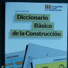 Libros de segunda mano: DICCIONARIO BÁSICO DE LA CONSTRUCCIÓN . Lote 104270663