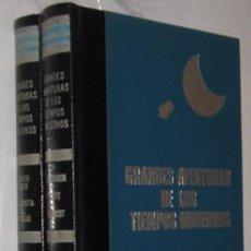 Libros de segunda mano: GRANDES AVENTURAS DE LOS TIEMPOS MODERNOS - DEL POLO A LA LUNA - 2 TOMOS - ILUSTRADO *. Lote 104275599