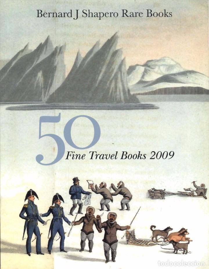 Libros de segunda mano: LOTE DE TRES CATÁLOGOS DE LIBROS DE VIAJES DE BERNARD J SHAPERO RARE BOOKS - Foto 3 - 104282619