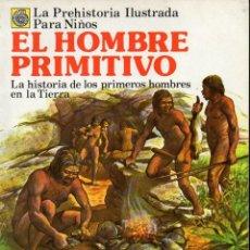Libros de segunda mano: EL HOMBRE PRIMITIVO (PLESA, 1981). Lote 218217266