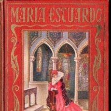 Libros de segunda mano: ARALUCE : MARÍA ESTUARDO (1941). Lote 104291483