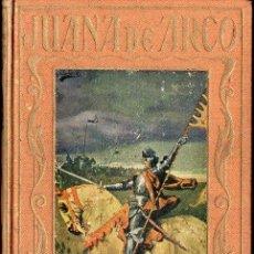 Libros de segunda mano: ARALUCE : JUANA DE ARCO (1940). Lote 104291655