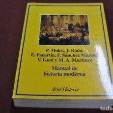 Libros de segunda mano: MANUAL DE HISTORIA MODERNA , EDITORIAL DE ARIEL 1ª EDICIÓN 1993 - HU4. Lote 104298091