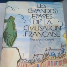 Libros de segunda mano: LES GRANDES ETAPES DE LA CIVILISATION FRANÇAISE. Lote 104305739