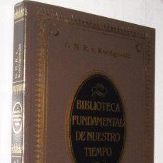 Libros de segunda mano: HISTORIA DEL HOMBRE - G. H. R. KOENIGSWALD - ILUSTRADO *. Lote 104307955