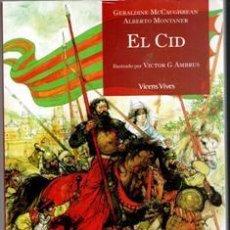 Libros de segunda mano: EL CID, GERALDINE MCCAUGHREANM ALBERTO MONTANER. . Lote 104352467
