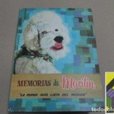 Libros de segunda mano: KAPS, A./ SEGURA, M./ AGUILAR, Z.(DIBUJOS): MEMORIAS DE MARILÍN. LA PERRA MÁS LISTA DEL MUNDO. Lote 104353691