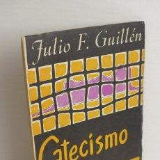 Libros de segunda mano: CATECISMO DE GIBRALTAR - JULIO F. GUILLÉN. Lote 104355615