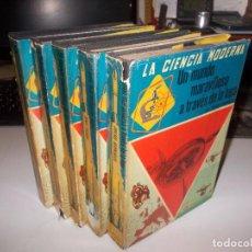 Libros de segunda mano: LOTE 5 LIBROS LA CIENCIA MODERNA. EDITORIAL SOPENA 1.958. Lote 104362763