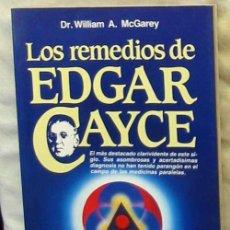 Libros de segunda mano: LOS REMEDIOS DE EDGAR CAYCE - DR. WILLIAM A. MCGAREY - ED. MARTÍNEZ ROCA 1985 - VER INDICE. Lote 104382787