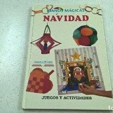Libros de segunda mano: MANOS MAGICAS Y NAVIDAD-JUEGOS Y ACTIVIDADES-EDELVIVES-N. Lote 104391939