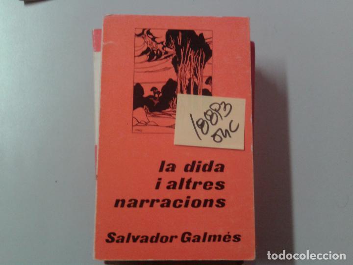 LA DIDA I ALTRES NARRACIONSSALVADOR GALMES1976CATALAN2,00 (Libros de Segunda Mano - Bellas artes, ocio y coleccionismo - Otros)