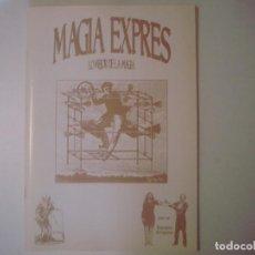 Libros de segunda mano: LIBRERIA GHOTICA. MAGIA EXPRES. NUMERO 1.LO MEJOR DE LA MAGIA.POR EL EQUIPO ENIGMA.OCTUBRE 1992.RARO. Lote 104440343