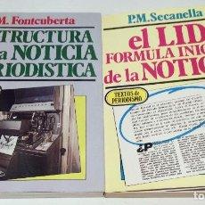 Libros de segunda mano: LOTE DE 2, TEXTOS DE PERIODISMO. SECANELLA, FONTCUBERTA... Lote 104481547