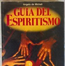 Livros em segunda mão: GUÍA DEL ESPIRITISMO - ANGELO DE MICHELI. Lote 104492279