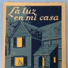 Libros de segunda mano: LA LUZ EN MI CASA - EDICIONES AFRODISIO AGUADO 1941EDI. Lote 104536943