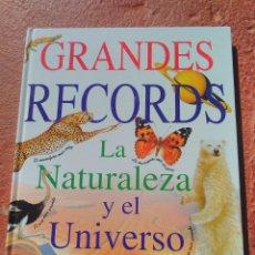 Libros de segunda mano: GRANDES RECORDS DE LA NATURALEZA Y EL UNIVERSO. LIBSA. Lote 104592104