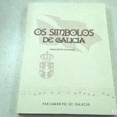 Libros de segunda mano: OS SIMBOLOS DE GALICIA-FRANCISCO F.MARTINEZ-PARLAMENTO DE GALICIA-N. Lote 104638047