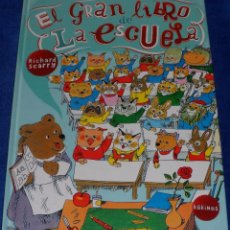 Libros de segunda mano: EL GRAN LIBRO DE LA ESCUELA - RICHARD SCARRY - KOKINOS (2019). Lote 104640759