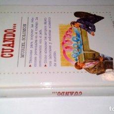 Libros de segunda mano: QUÉ DECIR CUANDO.. MURIEL SOLOMON 1991 ED. PIRAMIDE. Lote 104645703