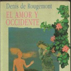 Libros de segunda mano: DENIS DE ROUGEMONT. EL AMOR Y OCCIDENTE. KAIROS. Lote 104648467