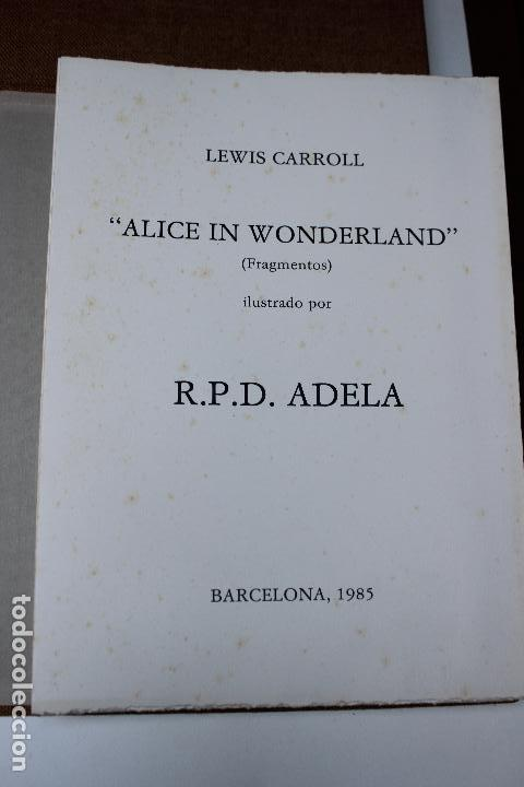 Libros de segunda mano: Alice in Wonderland. Lewis Carrol. R.P.D ADELA. Josep Carner. Marià Manent 1985. Libro artista único - Foto 3 - 104663355