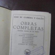 Libros de segunda mano: OBRAS COMPLETAS DE GABRIEL Y GALAN. 1º EDICION. AGUILAR. 1941. Lote 164543457