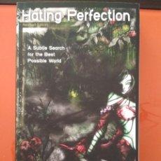 Libros de segunda mano: HATING PERFECTION. JOHN F. WILLIAMS. REVISED EDITION. Lote 104699719