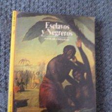 Libros de segunda mano: ESCLAVOS Y NEGREROS.JEAN MEYER. AGUILAR.SIN PAGINAR. Lote 104728359