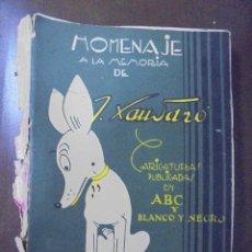 Libros de segunda mano: HOMENAJE A LA MEMORIA DE XAUDARÓ. CARIATURAS PUBLICADAS EN ABC Y BLANCO Y NEGRO. FALTA CONTRAPORTADA. Lote 104755095