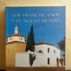 Libros de segunda mano: LOS FRANCISCANOS Y EL NUEVO MUNDO. Lote 108902660